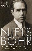 Cover-Bild zu Fischer, Ernst Peter: Niels Bohr (eBook)