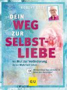 Cover-Bild zu Betz, Robert: Dein Weg zur Selbstliebe