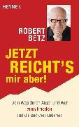 Cover-Bild zu Betz, Robert: Jetzt reicht's mir aber! (eBook)