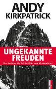 Cover-Bild zu Kirkpatrick, Andy: Ungekannte Freuden