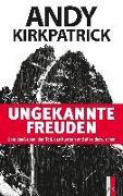 Cover-Bild zu Kirkpatrick, Andy: Ungekannte Freuden (eBook)