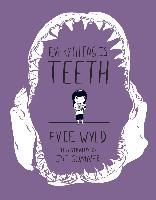 Cover-Bild zu Wyld, Evie: Everything Is Teeth (eBook)