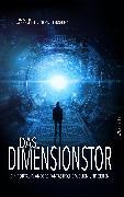 Cover-Bild zu Vogltanz, Melanie: Das Dimensionstor: Ein Portal in andere fantastische Welten und Zeiten (eBook)
