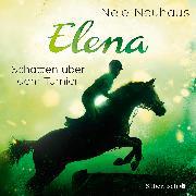 Cover-Bild zu Neuhaus, Nele: Elena 3: Elena - Ein Leben für Pferde: Schatten über dem Turnier
