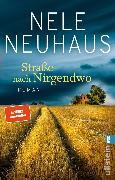 Cover-Bild zu Neuhaus, Nele: Straße nach Nirgendwo (eBook)