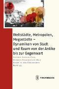 Cover-Bild zu Sander-Faes, Stephan (Hrsg.): Weltstädte, Metropolen, Megastädte
