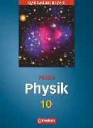 Cover-Bild zu Fösel, Angela: Fokus Physik, Gymnasium Bayern, 10. Jahrgangsstufe, Schülerbuch
