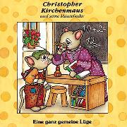 Cover-Bild zu Schmalenbach, Gertrud: Eine ganz gemeine Lüge (Audio Download)