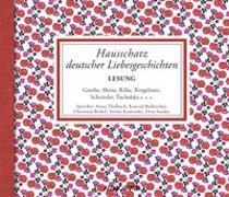 Cover-Bild zu Diverse: Hausschatz deutscher Liebesgeschichten