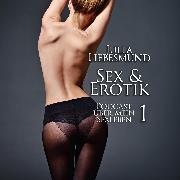 Cover-Bild zu Sex & Erotik 1 <pipe> Podcast über mein Sexleben (Audio Download) von Liebesmund, Julia