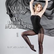 Cover-Bild zu Das Ballett-Mädchen 1 <pipe> Erotischer Roman (Audio Download) von Nilon, Valerie