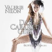 Cover-Bild zu Das Cabaret-Girl 1 <pipe> Erotischer Roman (Audio Download) von Nilon, Valerie