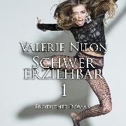 Cover-Bild zu Schwer Erziehbar 1 <pipe> Erotischer Roman (Audio Download) von Nilon, Valerie