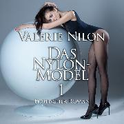 Cover-Bild zu Das Nylon-Model 1 <pipe> Erotischer Roman (Audio Download) von Nilon, Valerie