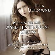 Cover-Bild zu Ich Mach's Mir 2: Assistentinnen-Show (Audio Download) von Lamia, Eva Maria