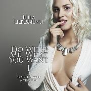 Cover-Bild zu Do with me, what you want 1 [Edition Finest Erotica] (Audio Download) von Liebesmund, Julia