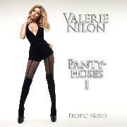 Cover-Bild zu Pantyhoses 1 <pipe> Erotic Novel [Edition Finest Erotica] (Audio Download) von Nilon, Valerie