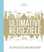 Cover-Bild zu Planet, Lonely: Ultimative Reiseziele