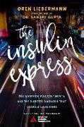 Cover-Bild zu Liebermann, Oren: The Insulin Express