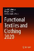 Cover-Bild zu Gupta, Sanjay (Hrsg.): Functional Textiles and Clothing 2020 (eBook)