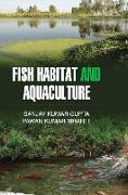 Cover-Bild zu Gupta, Sanjay Kumar: FISH HABITAT AND AQUACULTURE