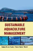 Cover-Bild zu Gupta, Sanjay Kumar: SUSTAINABLE AQUACULTURE MANAGEMENT