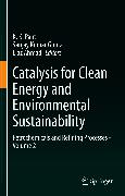 Cover-Bild zu Gupta, Sanjay Kumar (Hrsg.): Catalysis for Clean Energy and Environmental Sustainability (eBook)