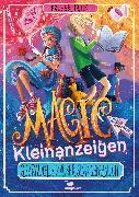 Cover-Bild zu Kuhn, Esther: Magic Kleinanzeigen - Gebrauchte Zauber sind gefährlich