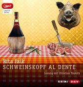 Cover-Bild zu Falk, Rita: Schweinskopf al dente (mp3-Ausgabe)