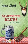 Cover-Bild zu Falk, Rita: Dampfnudelblues (eBook)