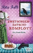 Cover-Bild zu Falk, Rita: Zwetschgendatschikomplott (eBook)