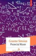 Cover-Bild zu Graeme, Simsion: Proiectul Rosie (eBook)