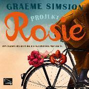 Cover-Bild zu Simsion, Graeme: Projekt Rosie (Audio Download)