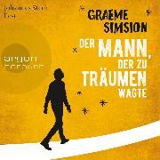 Cover-Bild zu Simsion, Graeme: Der Mann, der zu träumen wagte (Ungekürzte Lesung) (Audio Download)