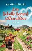 Cover-Bild zu Müller, Karin: Ein Schotte kommt selten allein