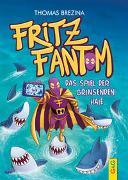 Cover-Bild zu Brezina, Thomas: Fritz Fantom - Das Spiel der grinsenden Haie