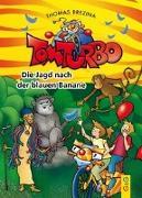 Cover-Bild zu Brezina, Thomas: Tom Turbo: Die Jagd nach der blauen Banane
