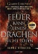 Cover-Bild zu Hibberd, James: Feuer kann einen Drachen nicht töten
