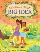 Cover-Bild zu Harris, Meena: Kamala and Maya's Big Idea