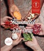 Cover-Bild zu Kerckhoff, Annette: Hausmittel aus aller Welt
