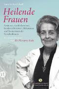 Cover-Bild zu Kerckhoff, Annette: Heilende Frauen