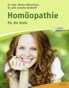 Cover-Bild zu Wiesenauer, Markus: Homöopathie für die Seele