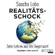Cover-Bild zu Lobo, Sascha: Realitätsschock (Audio Download)