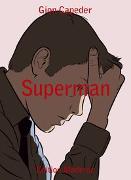 Cover-Bild zu Capeder, Gion: Superman