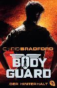 Cover-Bild zu Bradford, Chris: Bodyguard - Der Hinterhalt (eBook)