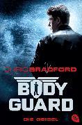 Cover-Bild zu Bradford, Chris: Bodyguard - Die Geisel (eBook)