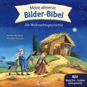 Cover-Bild zu Neubauer, Annette: Meine allererste Bilder-Bibel - Die Weihnachtsgeschichte