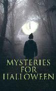 Cover-Bild zu Hawthorne, Nathaniel: Mysteries for Halloween (eBook)