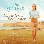 Cover-Bild zu Lennox, Judith: Meine ferne Schwester (Audio Download)