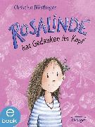 Cover-Bild zu Nöstlinger, Christine: Rosalinde hat Gedanken im Kopf (eBook)